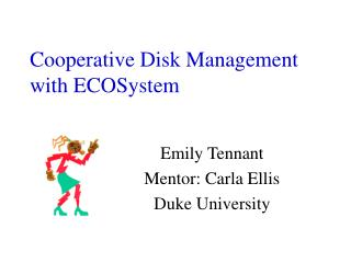 Cooperative Disk Management with ECOSystem