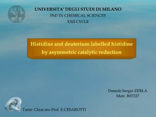 UNIVERSITA  DEGLI STUDI DI MILANO PhD IN CHEMICAL SCIENCES XXII CYCLE