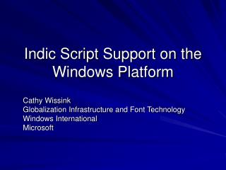Indic Script Support on the Windows Platform