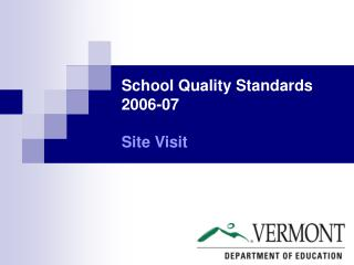 School Quality Standards 2006-07