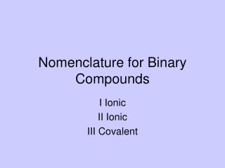 Nomenclature for Binary Compounds