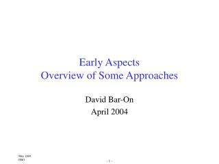 Early Aspects Overview of Some Approaches