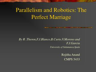 Parallelism and Robotics: The Perfect Marriage