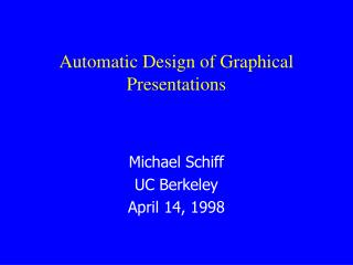 Automatic Design of Graphical Presentations