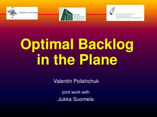 Optimal Backlog  in the Plane