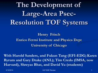 The Development of Large-Area Psec-Resolution TOF Systems