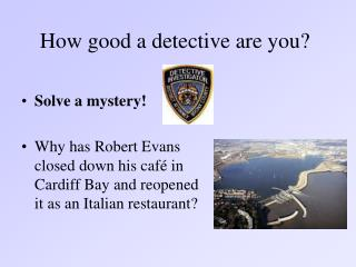 How good a detective are you