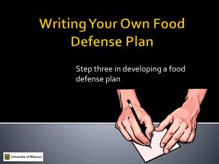 Writing Your Own Food Defense Plan