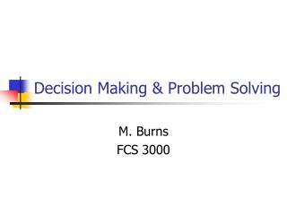 Decision Making  Problem Solving