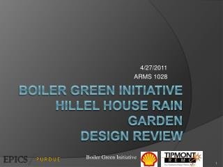 Boiler Green Initiative  Hillel House Rain Garden Design Review