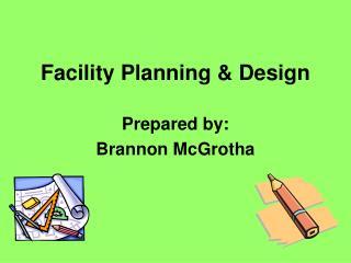 Facility Planning  Design