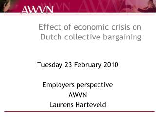 Effect of economic crisis on  Dutch collective bargaining