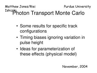 Photon Transport Monte Carlo