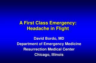 A First Class Emergency: Headache in Flight