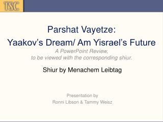 Parshat Vayetze: Yaakov s Dream