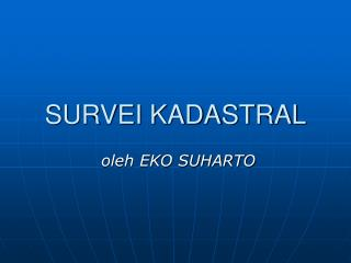 SURVEI KADASTRAL
