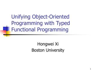 Unifying Object-Oriented Programming with Typed Functional Programming