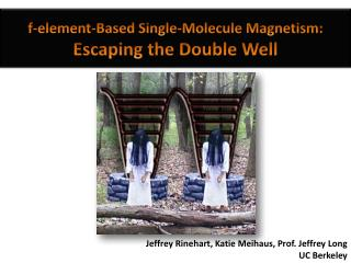 F-element-Based Single-Molecule Magnetism:  Escaping the Double Well