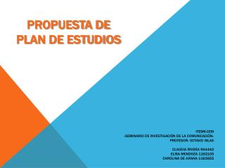 ITESM-CEM  Seminario de investigaci n de la comunicaci n  Profesor: Octavio Islas  Claudia Rivera 964442 Elisa Mendoza 1