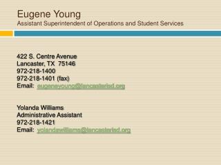 Eugene Young Assistant Superintendent of Operations and Student Services