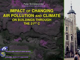 IMPACT OF CHANGING  AIR POLLUTION AND CLIMATE  ON BUILDINGS THROUGH THE 21ST C