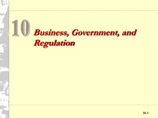 Business, Government, and Regulation