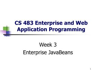 CS 483 Enterprise and Web Application Programming