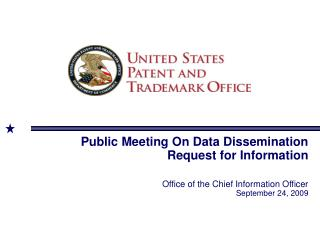 Public Meeting On Data Dissemination  Request for Information    Office of the Chief Information Officer September 24, 2