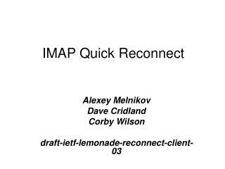 IMAP Quick Reconnect