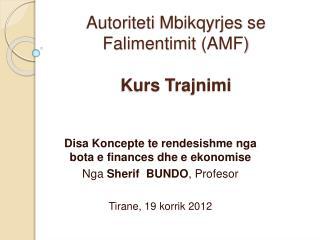 Autoriteti Mbikqyrjes se Falimentimit AMF  Kurs Trajnimi