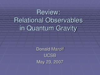 Review:  Relational Observables  in Quantum Gravity