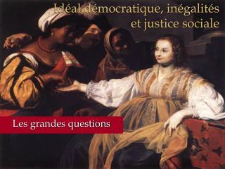 Id al d mocratique, in galit s  et justice sociale