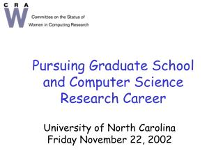 Pursuing Graduate School  and Computer Science Research Career