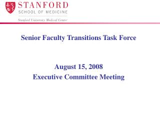 Senior Faculty Transitions Task Force
