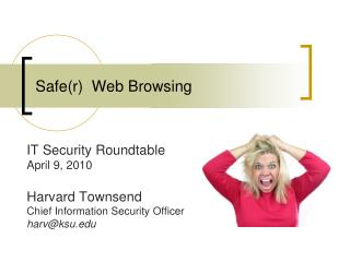 Safer  Web Browsing