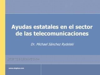 Ayudas estatales en el sector de las telecomunicaciones
