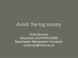 Avoid: the big society