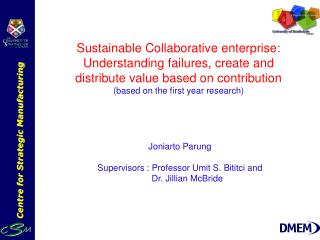 Sustainable Collaborative enterprise: Understanding failures, create and distribute value based on contribution based on