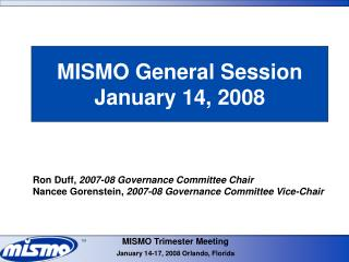 MISMO General Session January 14, 2008