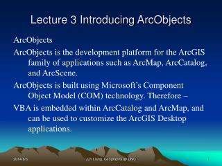 Lecture 3 Introducing ArcObjects