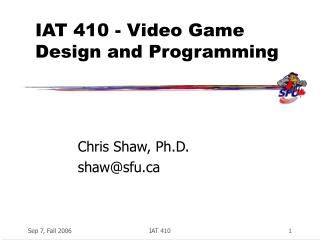 IAT 410 - Video Game Design and Programming