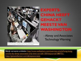 Experts: China heeft gehackt meeste van Washington