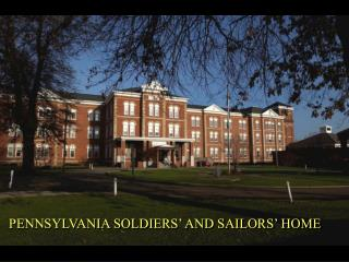 PENNSYLVANIA SOLDIERS  AND SAILORS  HOME