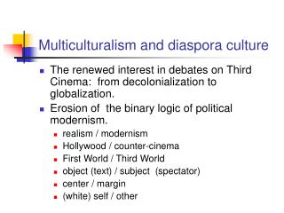 Multiculturalism and diaspora culture