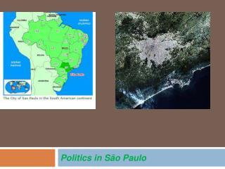 Politics in S o Paulo