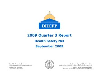 2009 Quarter 3 Report Health Safety Net September 2009