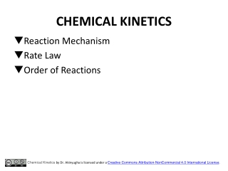 Introduction to Kinetics Rate Laws Orders and Reaction Constants Initial Slopes Zeroth order reactions