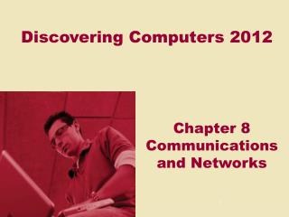 Discovering Computers 2012