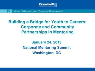 Building a Bridge for Youth to Careers: Corporate and Community Partnerships in Mentoring