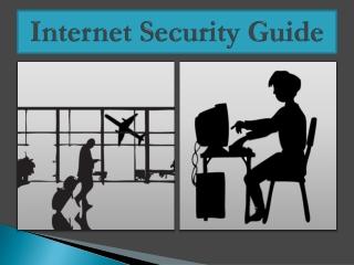 Internet Security PPT - Must Use a VPN (Hotspot Shield)